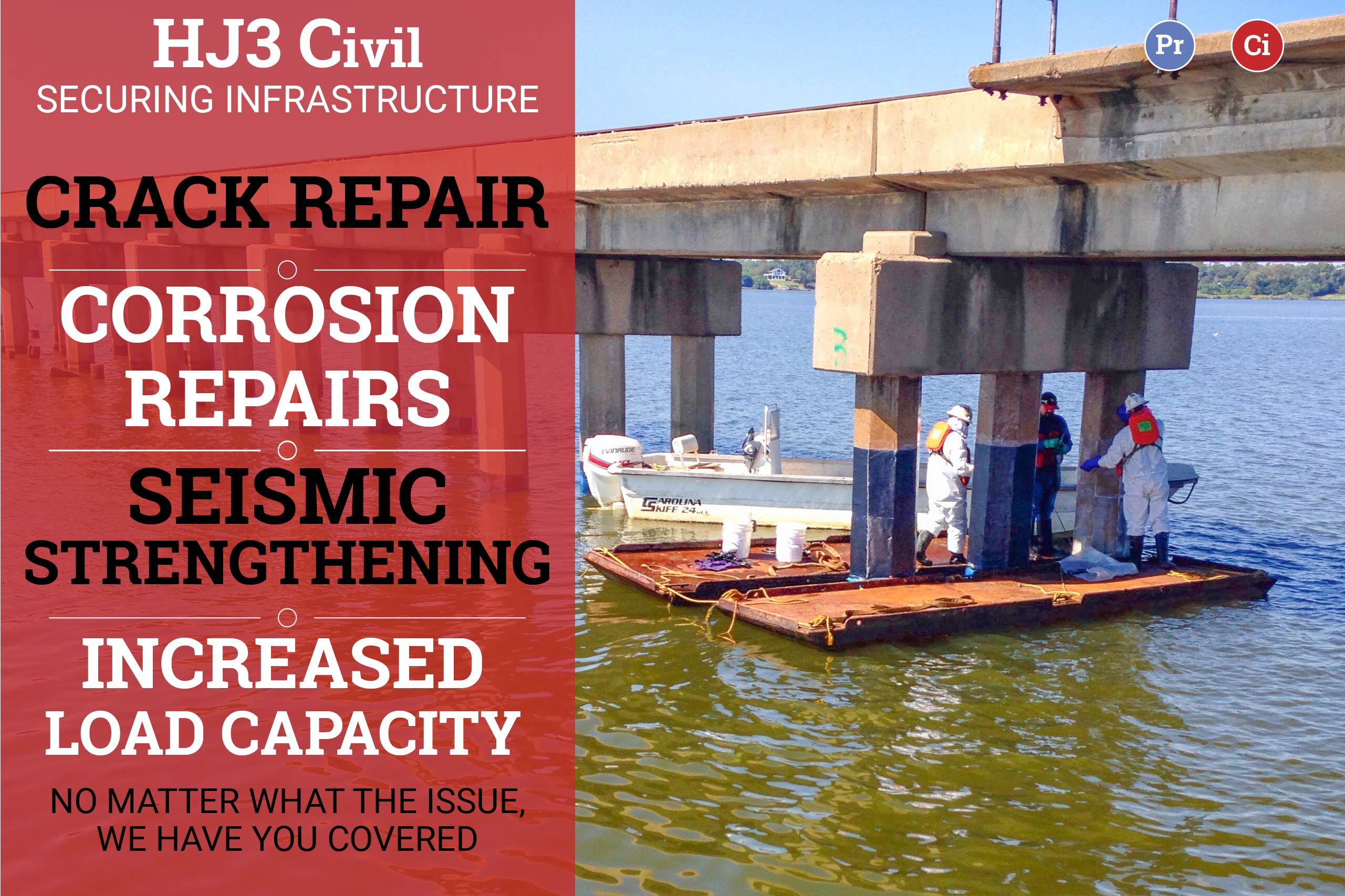 HJ3 Civil benefits and repairs: corrosion repairs - seismic strengthening - increased load capacity